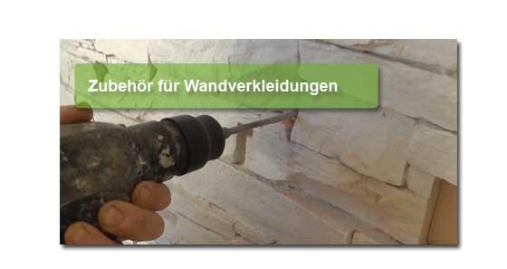 Zubehör für alle Wandverkleidungen ob Stein oder Holz